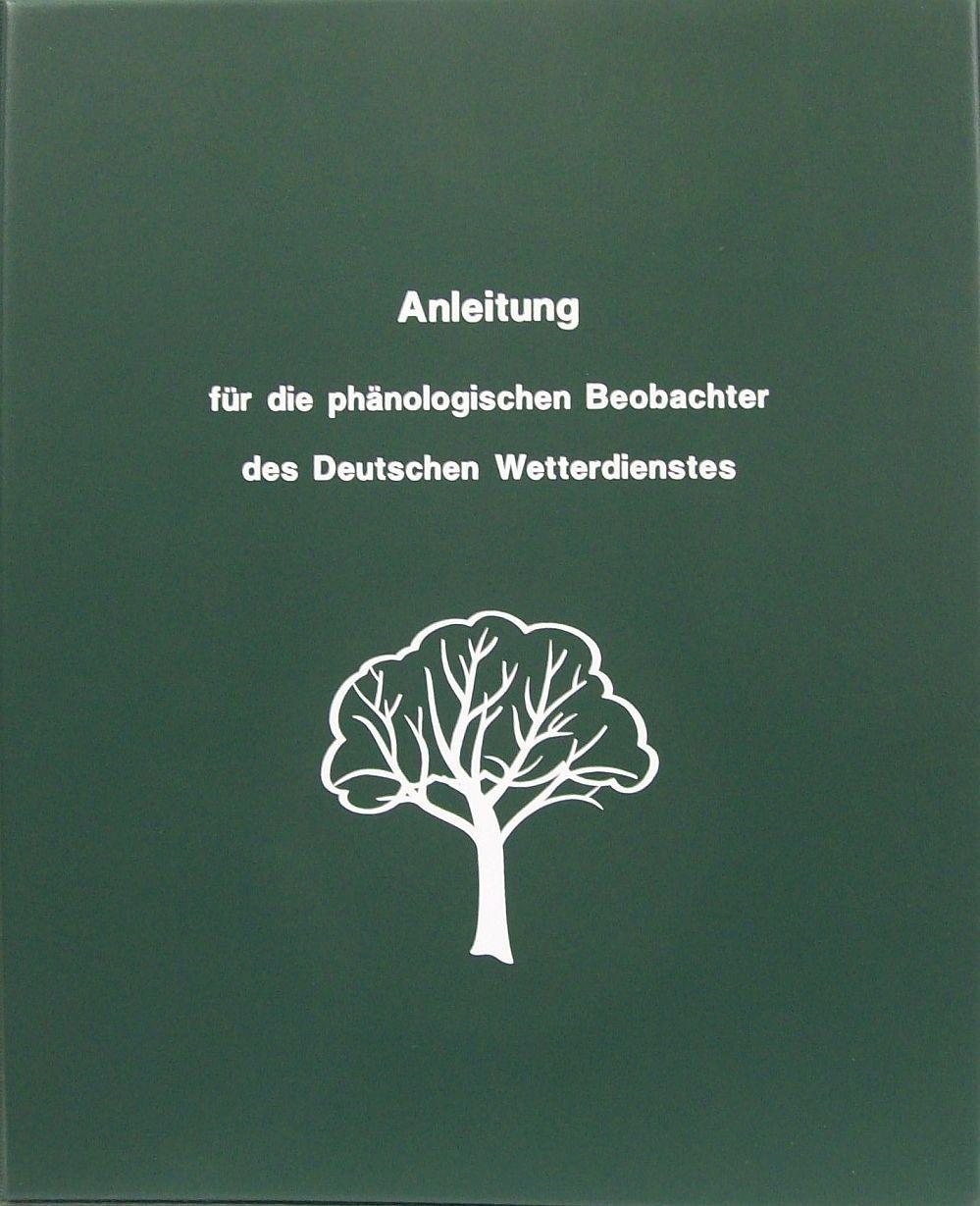 Titelseite der Publikation Anleitung für die phänologischen Beobachter des Deutschen Wetterdienstes (VuB Nr. 17)