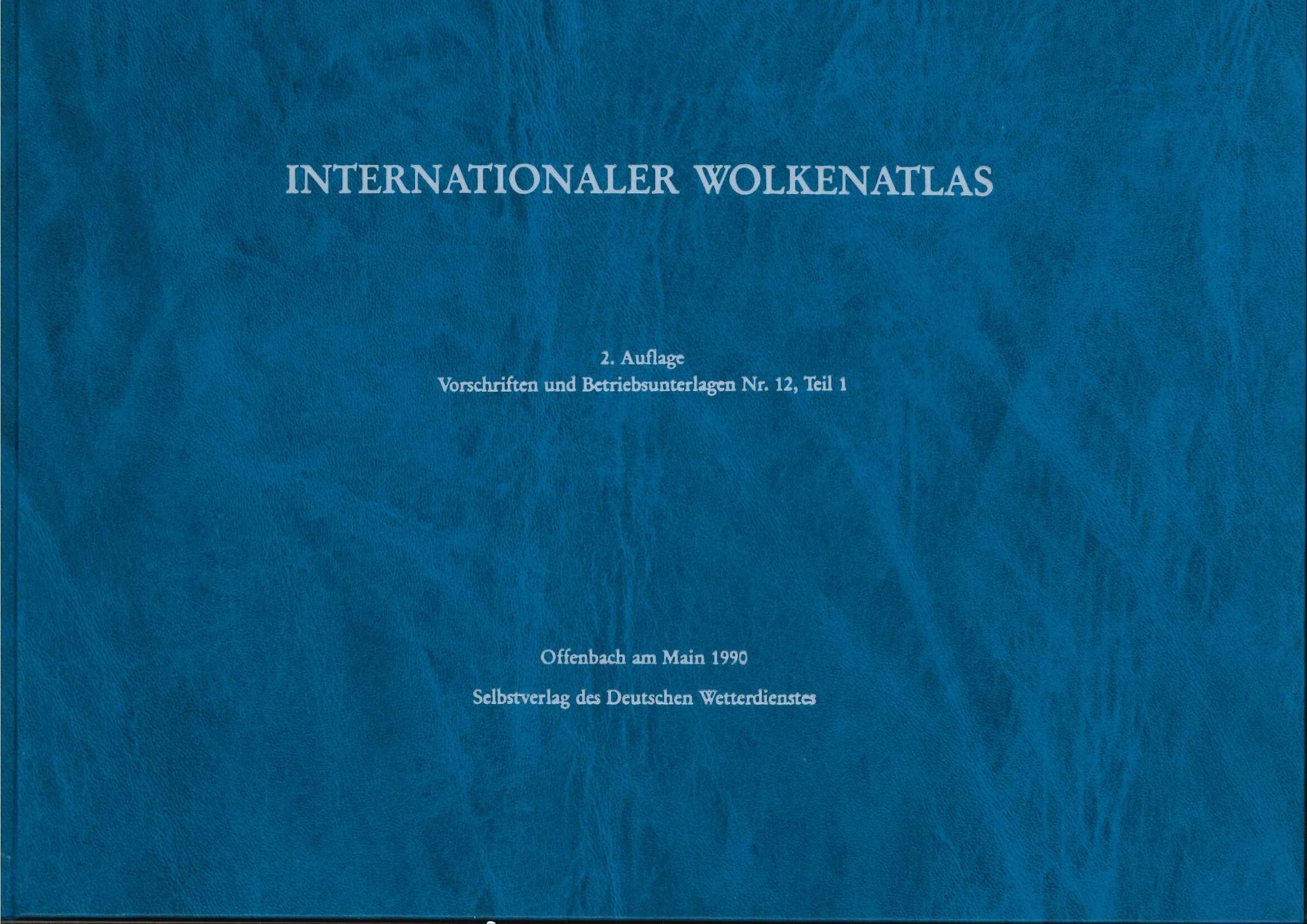 Internationaler Wolkenatlas (VuB Nr. 12, Teil I)