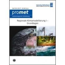 Regionale Klimamodellierung I - Grundlagen (Promet, Heft 99)