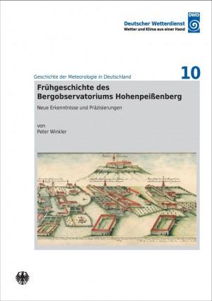 Frühgeschichte des Bergobservatoriums Hohenpeißenberg (Geschichte der Meteorologie Nr. 10)
