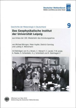 Das Geophysikalische Institut der Universität Leipzig (Geschichte der Meteorologie Nr. 9)